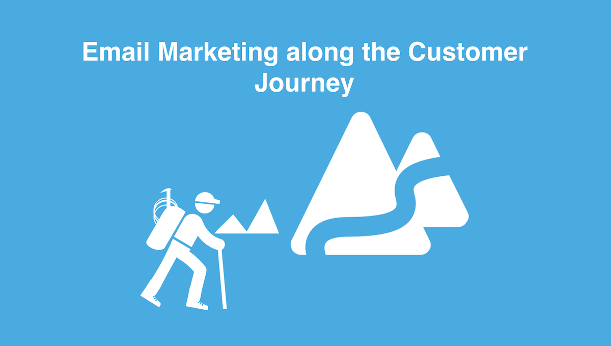 How to do email marketing in the age of customer journey marketing