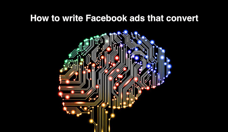 psychology-of-persuasion-how-to-write-facebook-ads-that-convert