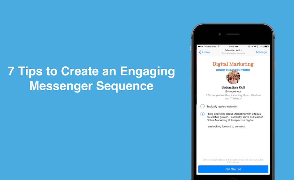 7 tips on how to create an engaging facebook messenger sequence