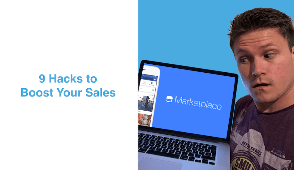 9 Hacks to Generate More Sales Using Facebook Marketplace (1)